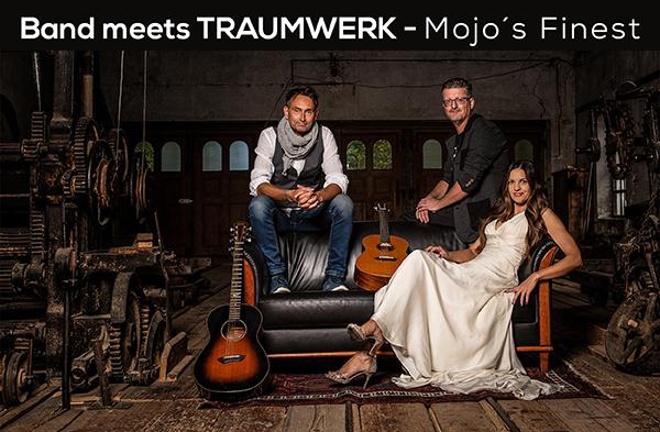 Band-meets-Traumwerk---MOJO´S-FINEST-live